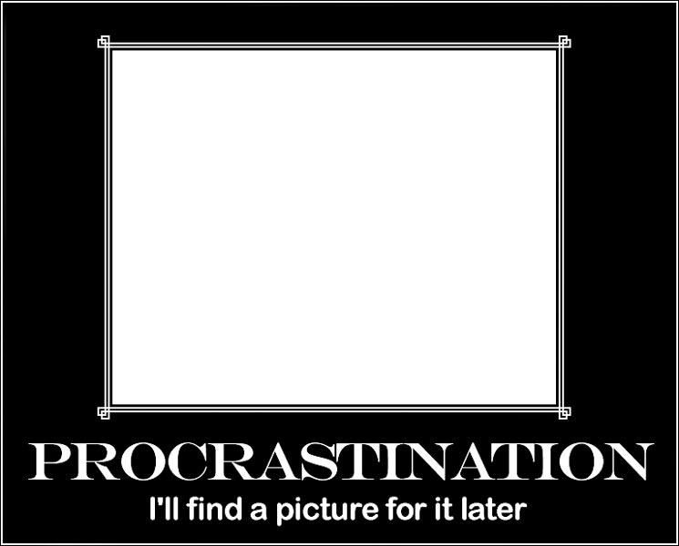 Procrastination Exemplification Essay