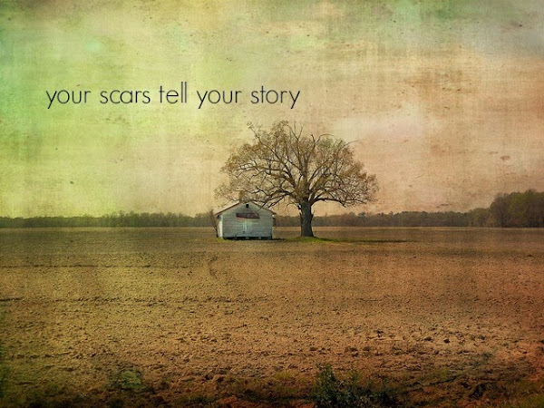 Share Your Scars Well (Your Scars, Your Story)