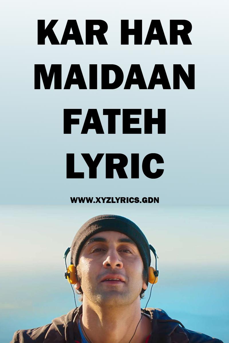 kar har maidan fateh mp3 song lyrics