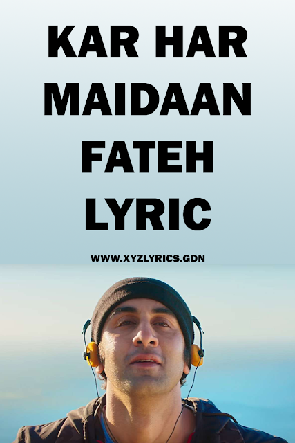 KAR HAR MAIDAAN FATEH LYRIC | Sanju | Ranbir Kapoor | Video