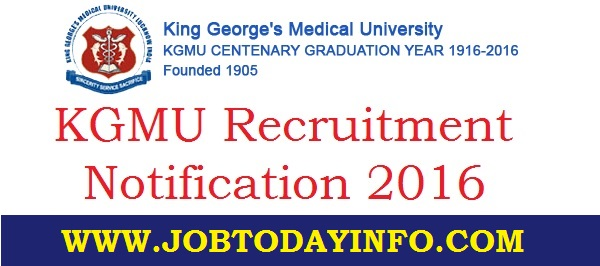 KGMU Recruitment 2016 Apply online for 167 Faculty & Other Posts