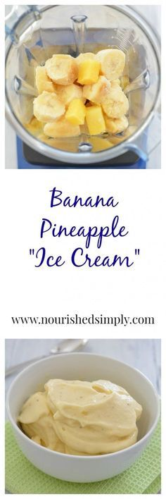 EASY DAIRY FREE BANANA PINEAPPLE ICE CREAM