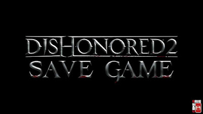 dishonored 2 save game pc