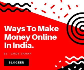 Top 8 Ways To Make Money Online In India.