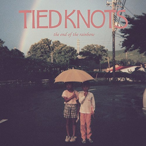 [Album] TIED KNOTS – the end of the rainbow (2015.12.30/MP3/RAR)