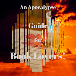 An Apocalypse Guide For Book Lovers!