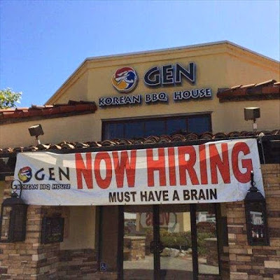 Funny Now Hiring Must Have Brain Sign Joke Picture