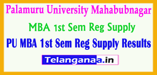 PU Palamuru University MBA 1st Sem Reg Supply Results 2018