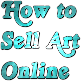 Easy Way To Make Money Online To Make Money By Selling Art Online
