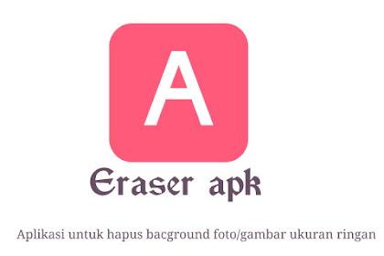 Aplikasi untuk hapus bacground foto/gambar ukuran ringan