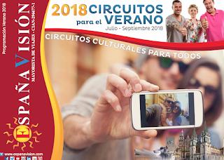 Circuitos culturales España Vision Verano 2018