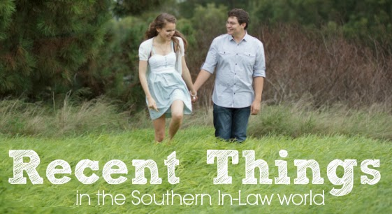 Recent Things - Southern In-Law