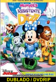 Assistir A Casa do Mickey Mouse – Minnies é o Assistente de Dizz Dublado 2013