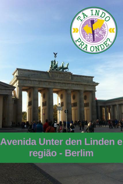 Unter den Linden - uma das avenidas mais importantes em Berlim