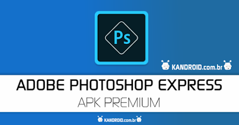 Adobe Photoshop Express Premium APK v4.1.468 - Editor de Fotos