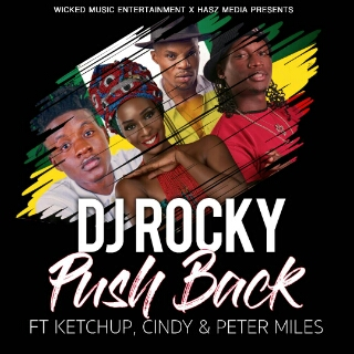 [Music] Dj Rocky ft Cindy Sanyu, Peter Miles & Ketch up – Push Back