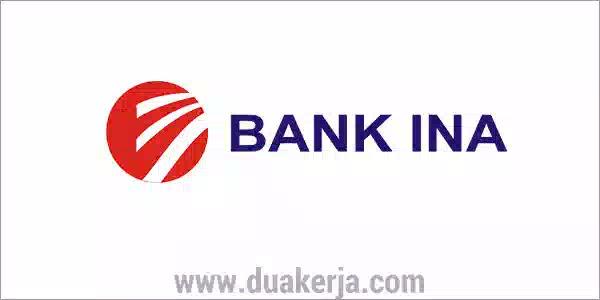 Lowongan Kerja PT Bank Ina Perdana Tahun 2019