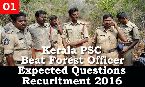 Kerala PSC - Expected Questions for Beat Forest Officer 2016 - 01