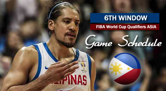 LIST: Game Schedule 6TH Window 2019 FIBA World Cup Qualifiers Asia