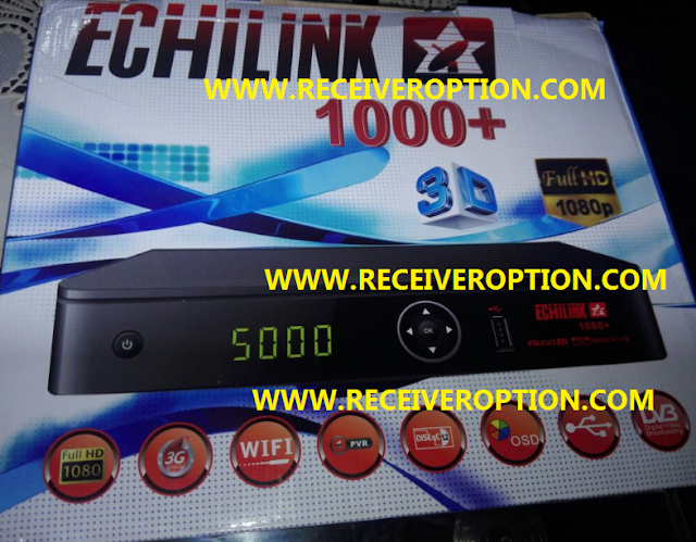 ECHILINK 1000+ HD RECEIVER AUTO ROLL POWERVU KEY NEW SOFTWARE