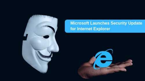 مايكروسوفت تطلق تحديث امني لمتصفح انترنت اكسبلورر