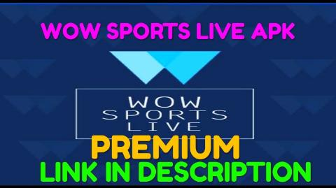 wow sports live apk premium