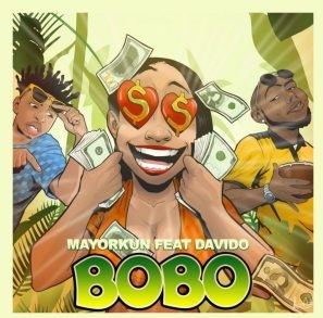 [MUSIC] MAYORKUN ft DAVIDO - BOBO