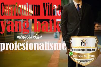 Jasa Pembuatan Curriculum Vitae Profesional Berkualitas