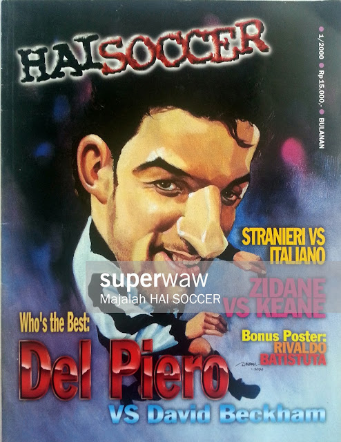 Majalah HAI SOCCER: Who's the Best Del Piero vs David Beckham