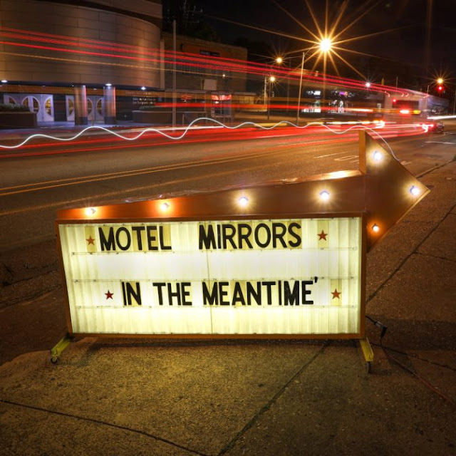 MOTEL MIRRORS - In the meantime 1