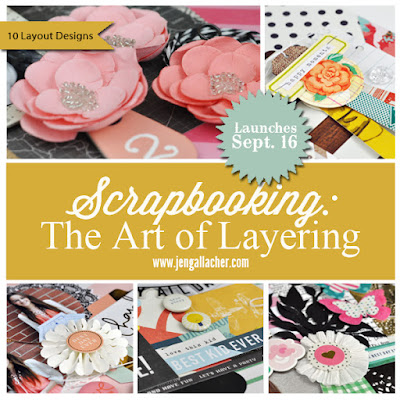 Scrapbooking: The Art of Layering class with www.jengallacher.com. A self-paced class which includes a full-color PDF, a tutorial video, and lots of inspiration for scrapbooking. #scrapbooking #scrapbookingclass