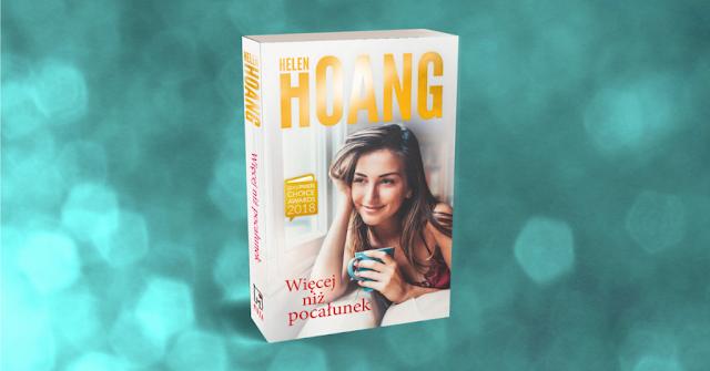 PRZEDPREMIEROWO Więcej niż pocałunek, Helen Hoang