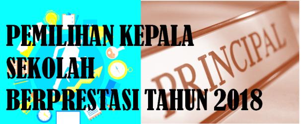 JUKNIS PEDOMAN Pemilihan Kepala Sekolah Berprestasi 2018 (SD SMP SMA SMK)
