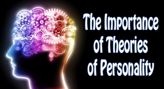 The Importance of Theories of Personality