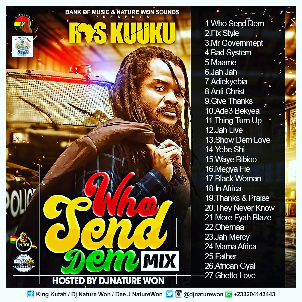 Reggae-Dancehall MIXTAPE]: RAS KUUKU - Who Send Dem Mixtape [Mixed