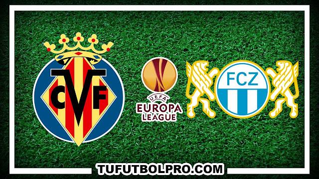 Ver Villarreal vs Zurich EN VIVO Por Internet Hoy 15 de Septiembre 2016