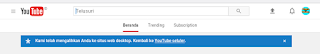 tampilan youtube saat masuk ke tampilan desktop
