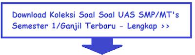 Soal Bahasa Indonesia Kelas 7 8 9 Semester 1 dan Kunci Jawabannya