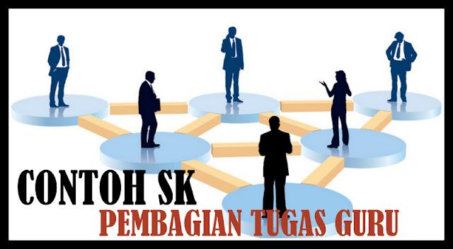 Download Contoh SK Pembagian Tugas Guru Terbaru