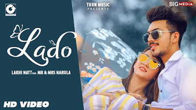 Lado lyrics penned by Sanjrajveer. Lado song sung by Lakhi natt & features Mr & Mrs Narula. Lado apni nu avein bhota laad na lada aukha karugi