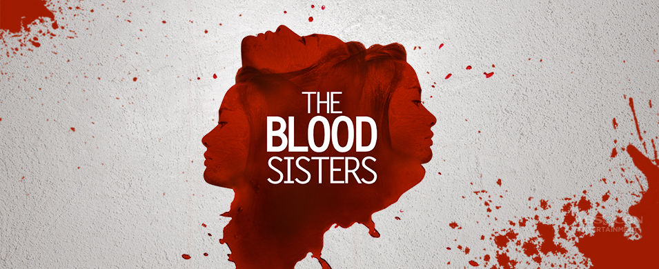 The Blood Sisters June 29 2018