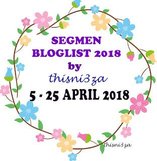 SEGMEN BLOGLIST 2018 BY THISNI3ZA, Segmen Bloglist, Blogger Segmen,