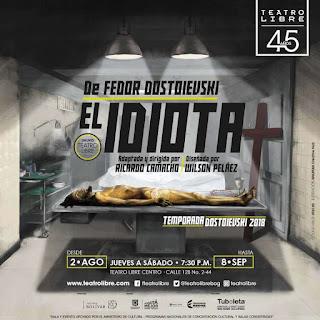 POSTER EL IDIOTA | Teatro Libre