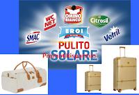 Logo Eroi di Casa ''Pulito Solare'': vinci buoni spesa da 100€ e set Valige Bric's ! Anticipazione
