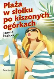 http://lubimyczytac.pl/ksiazka/4860153/plaza-w-sloiku-po-kiszonych-ogorkach