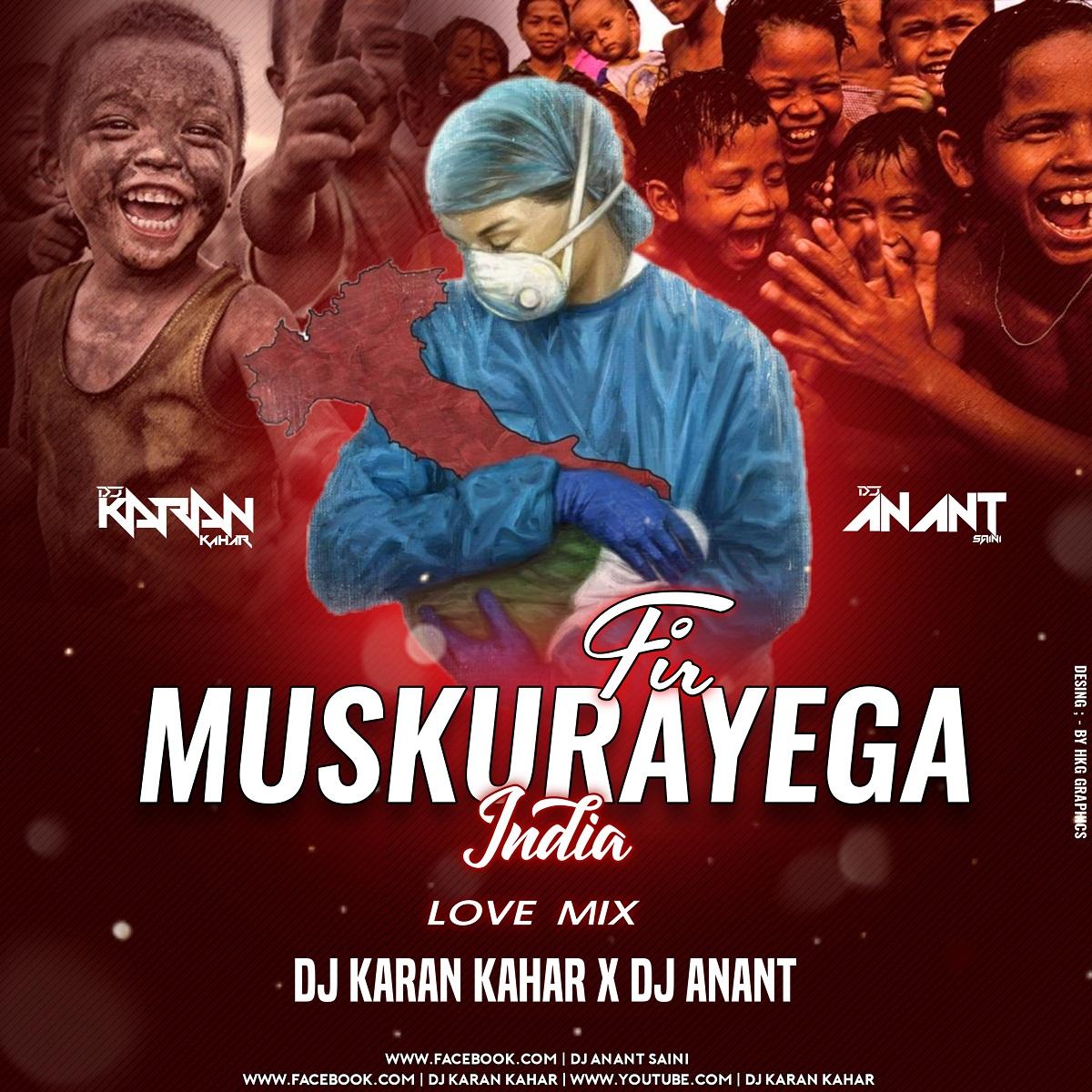 Muskurayega India Remix DJ Karan Kahar x DJ Anant