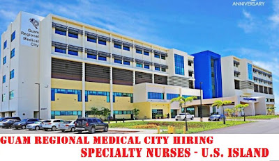 Guam Regional Medical City hiring specialty nurses - U.S. island