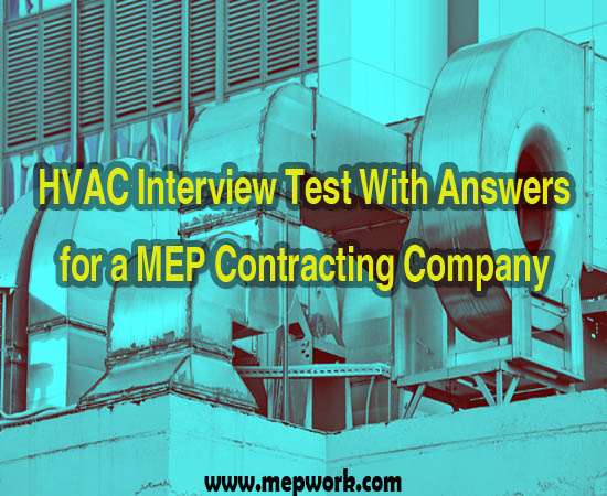 HVAC Interview Test With Answers for a MEP Contracting Company