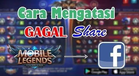 Solusi Tidak Bisa Share FB Mobile Legends