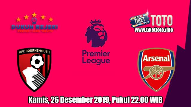 Prediksi AFC Bournemouth VS Arsenal 26 Desember 2019